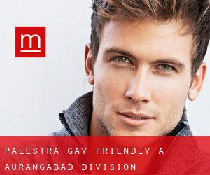 Palestra Gay Friendly a Aurangabad Division